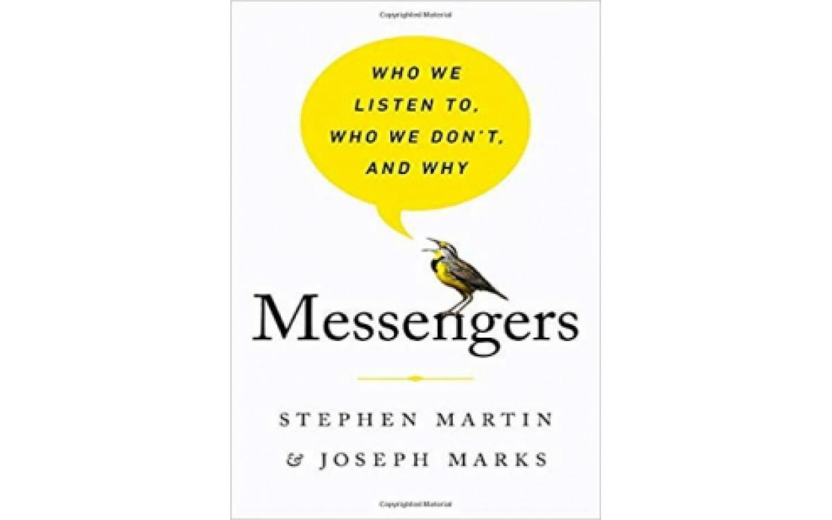 Messengers: Who We Listen To, Who We Don't, and Why [Tóm Tắt]