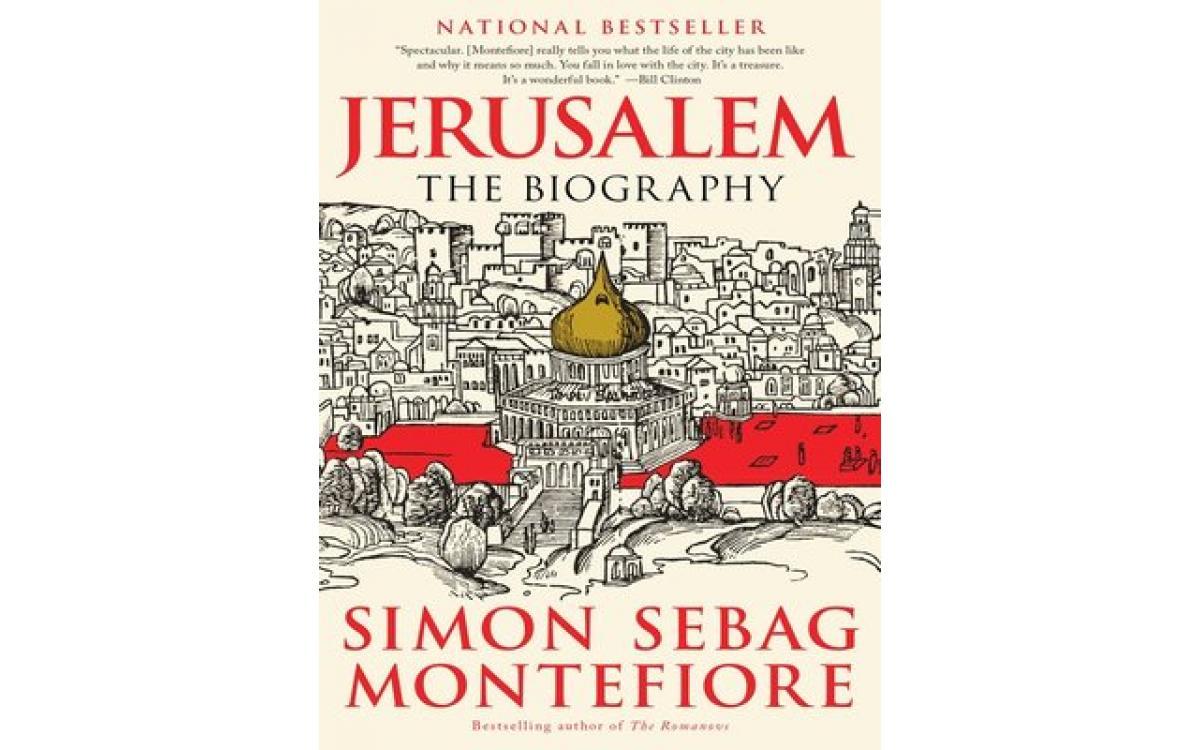 Jerusalem - Simon Sebag Montefiore [Tóm tắt]