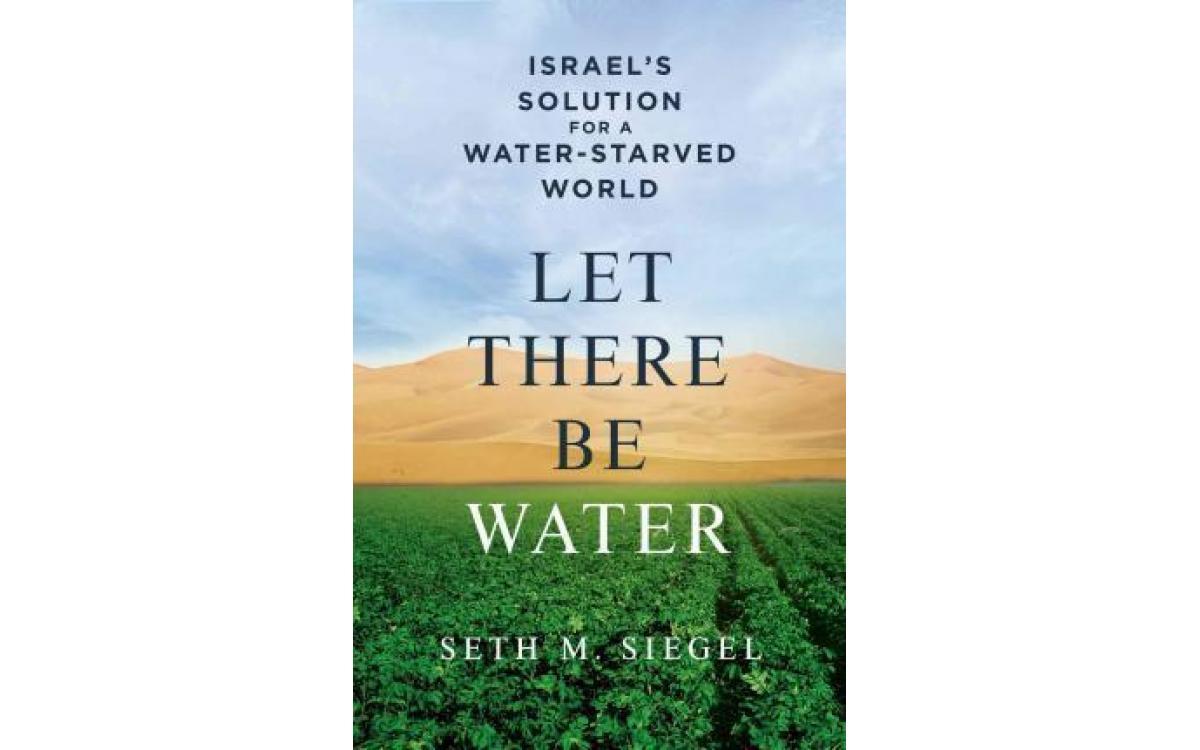 Let There Be Water - Seth M. Siegel [Tóm tắt]