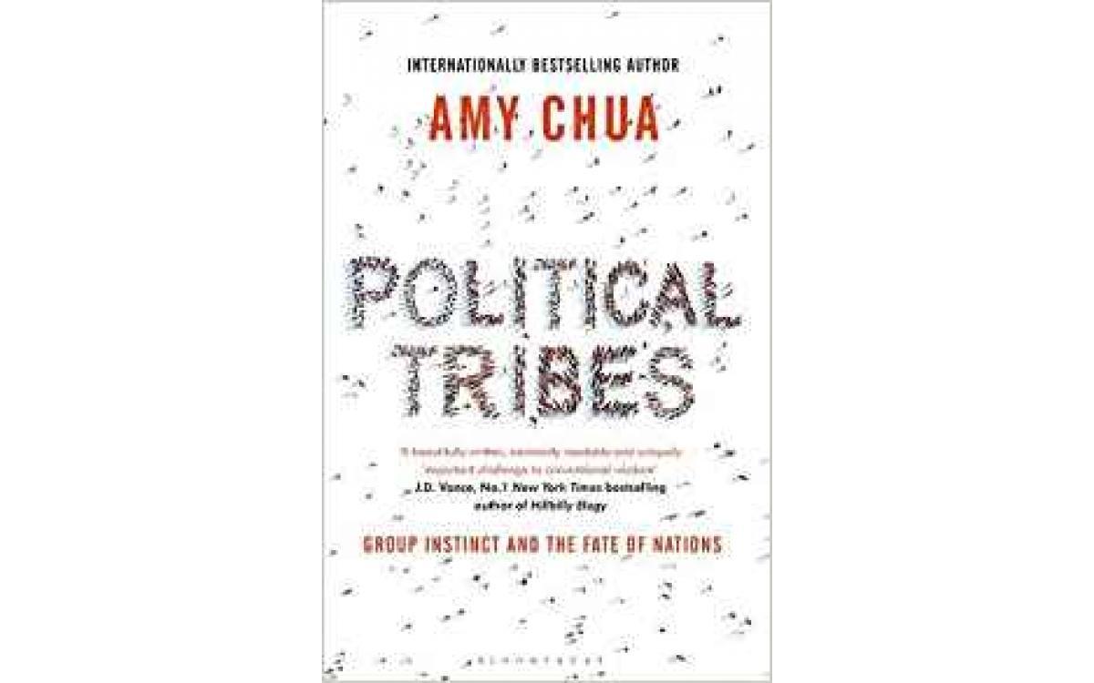 Political Tribes - Amy Chua [Tóm tắt]