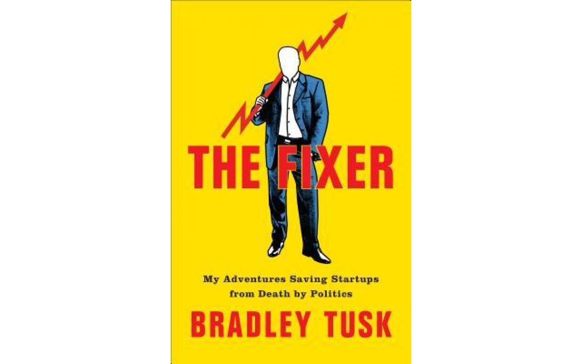 The Fixer - Bradley Tusk [Tóm tắt]