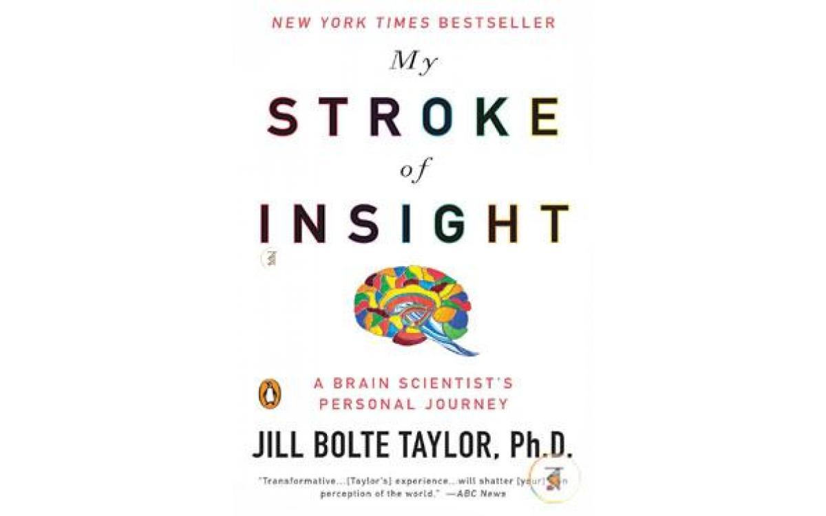 My Stroke of Insight - Jill Bolte Taylor [Tóm tắt]