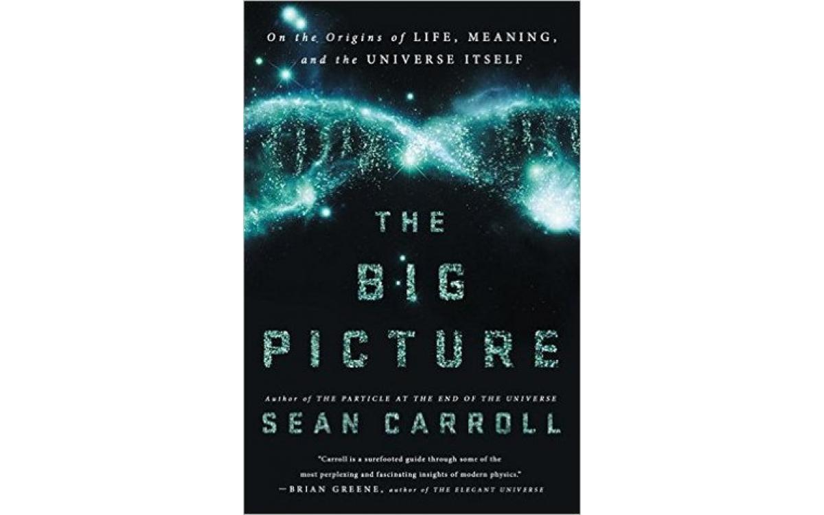 The Big Picture - Sean M. Carroll [Tóm tắt]