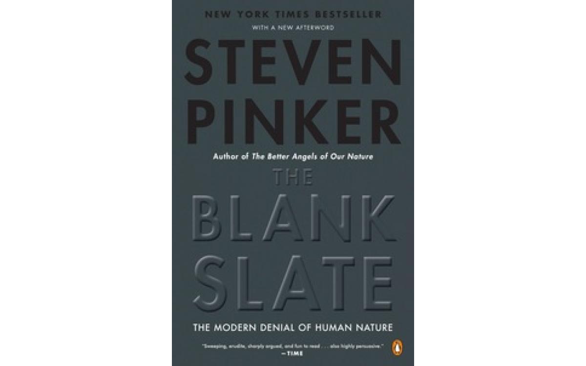 The Blank Slate - Steven Pinker [Tóm tắt]