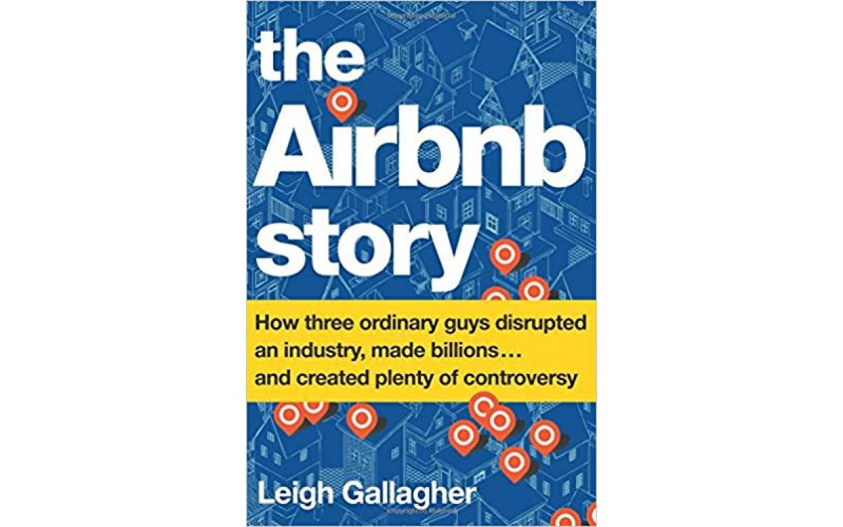 The Airbnb Story - Leigh Gallagher [Tóm tắt]