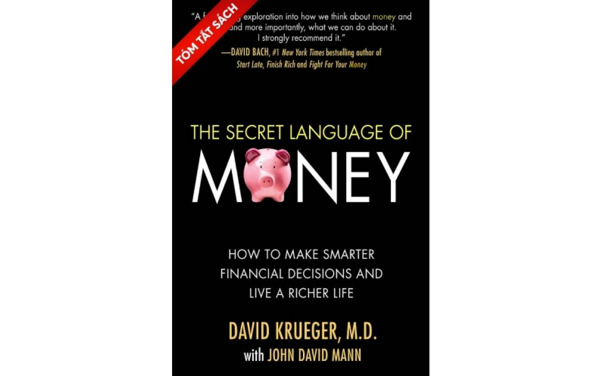 Ngôn ngữ bí mật của tiền [Tóm tắt]