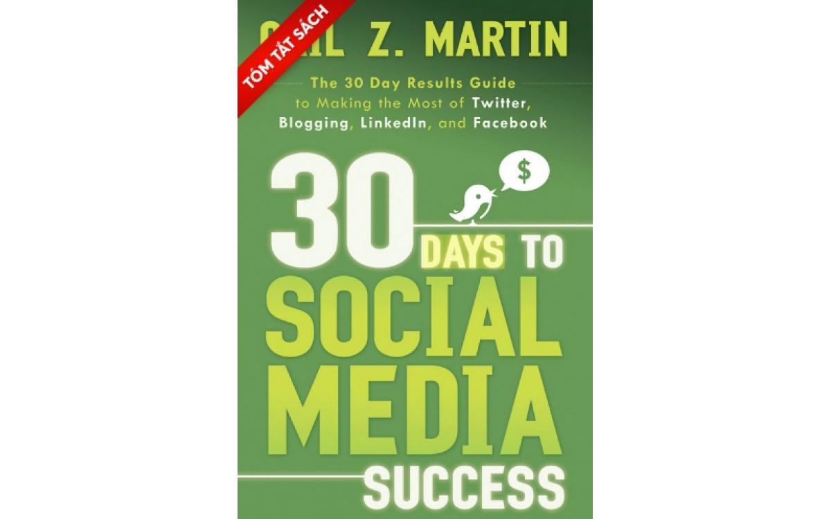 Thành công với Truyền thông mạng xã hội trong 30 ngày [Tóm tắt]