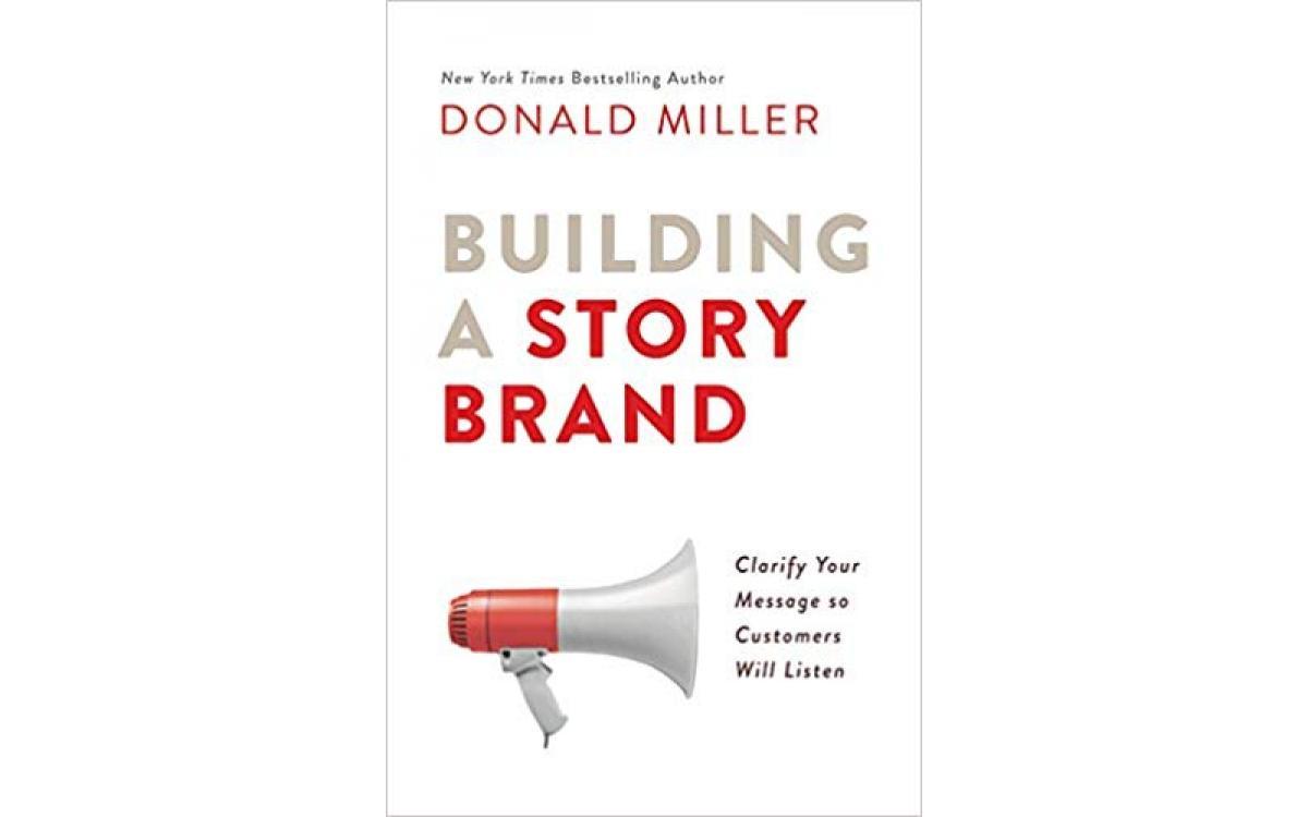 Building a StoryBrand [ tóm tắt ]
