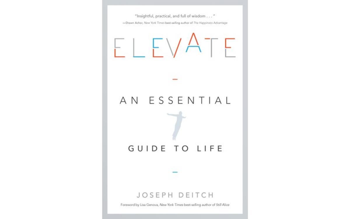 Elevate - Joseph Deitch [Tóm tắt]
