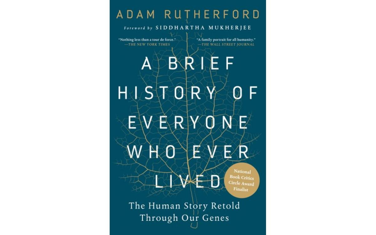 A Brief History of Everyone Who Ever Lived - Adam Rutherford [Tóm tắt]