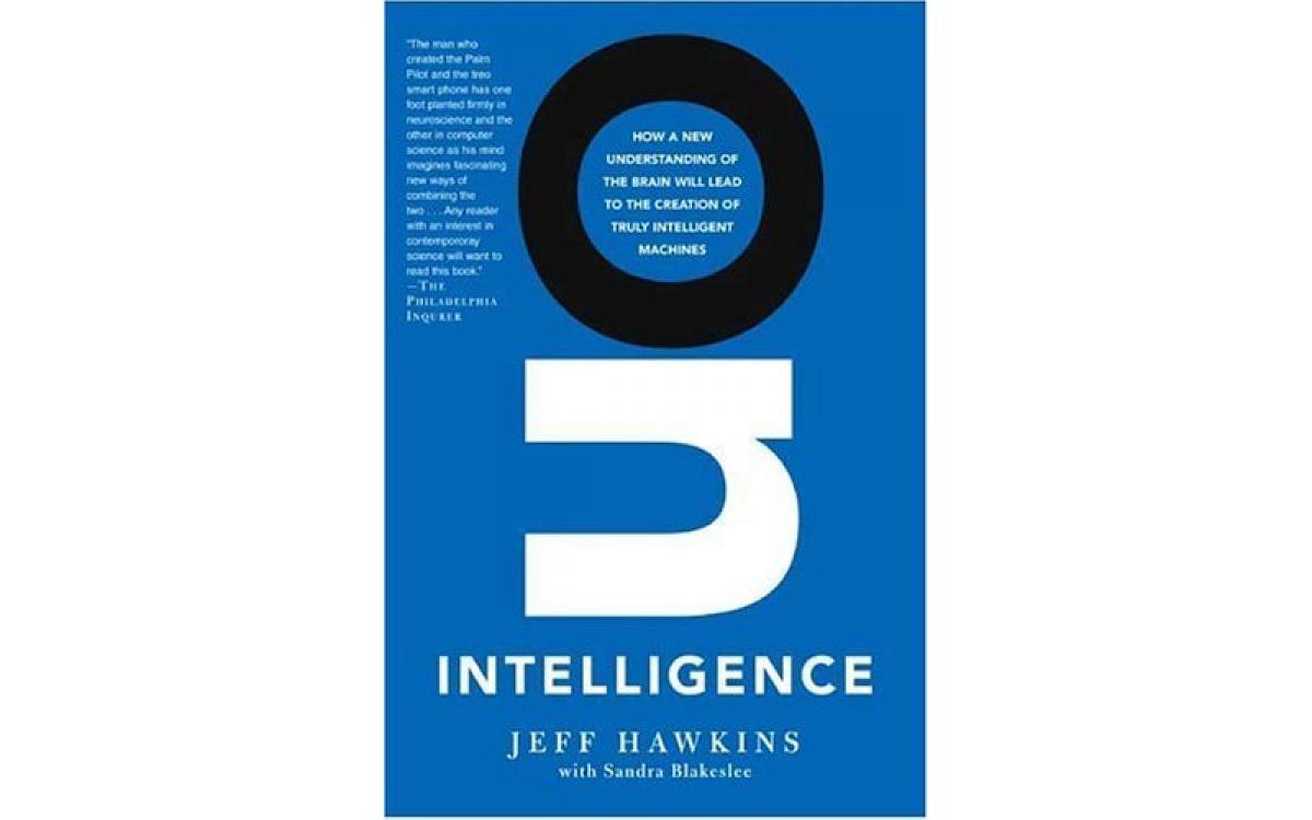 On Intelligence - Jeff Hawkins, Sandra Blakeslee [Tóm tắt]