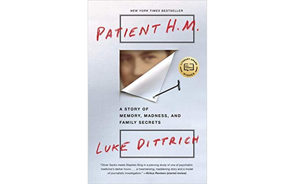 Patient H.M. - Luke Dittrich [Tóm tắt]