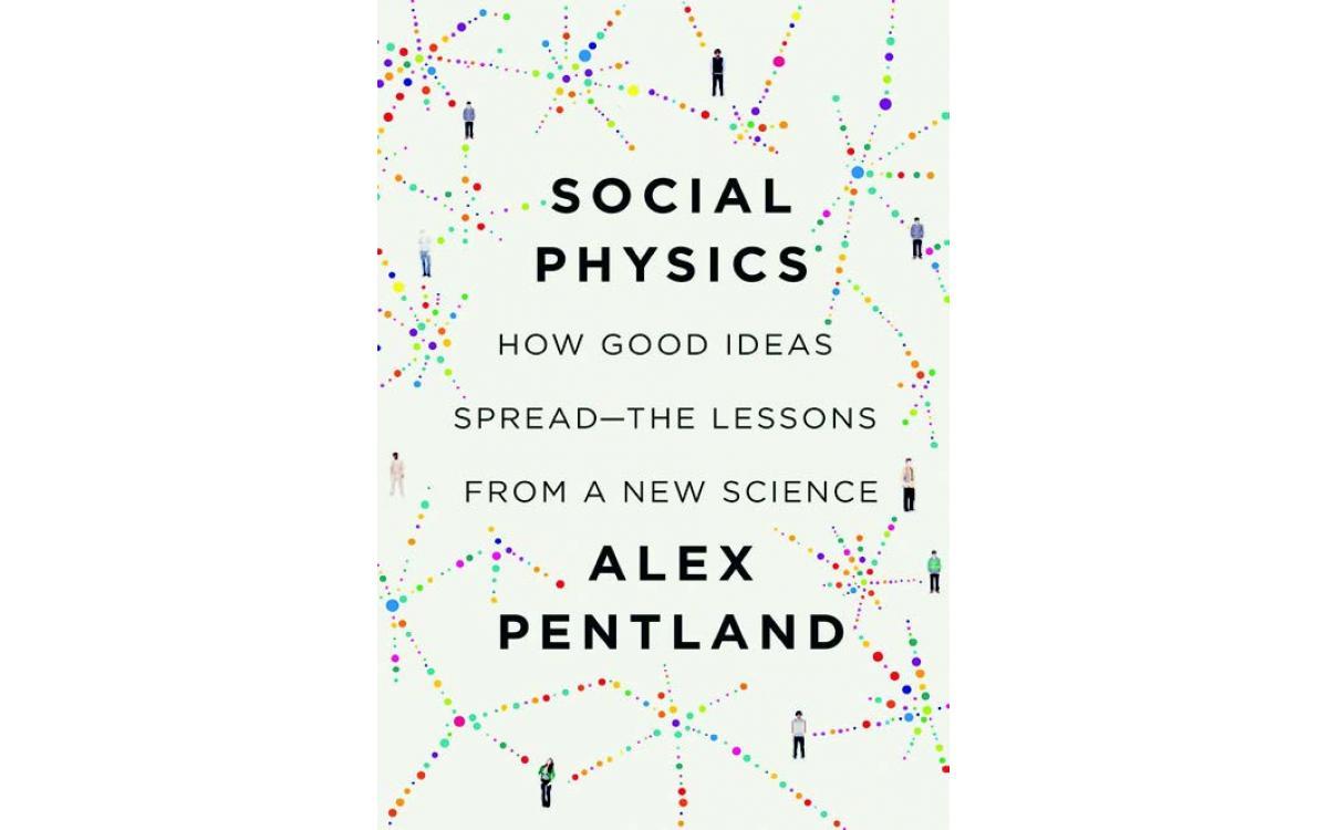 Social Physics - Alex Pentland [Tóm tắt]