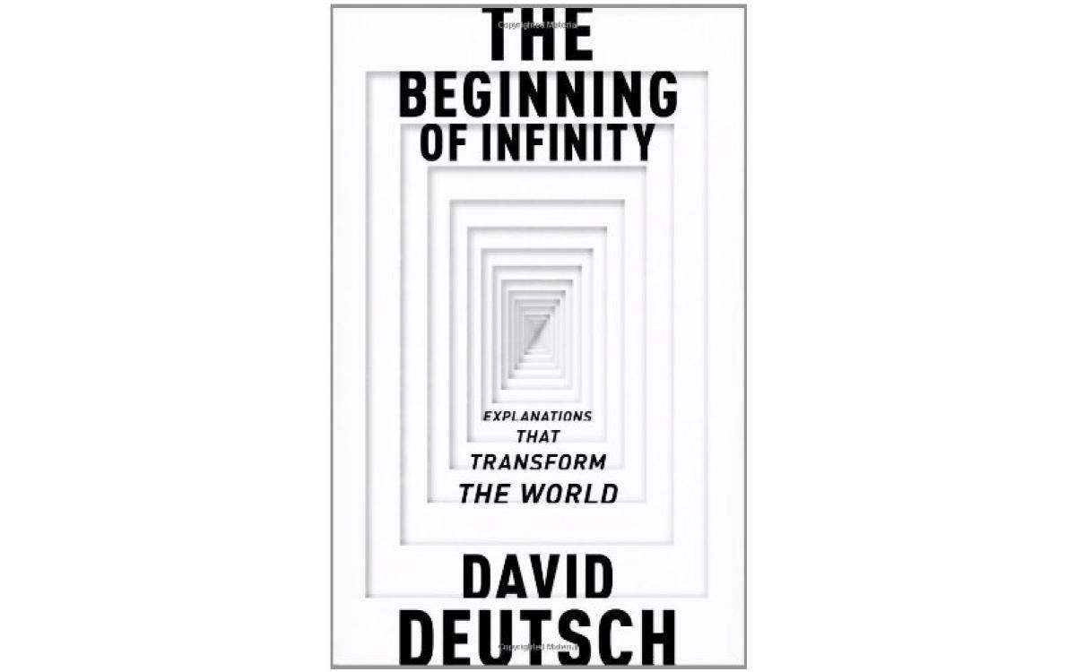 The Beginning of Infinity - David Deutsch [Tóm tắt]