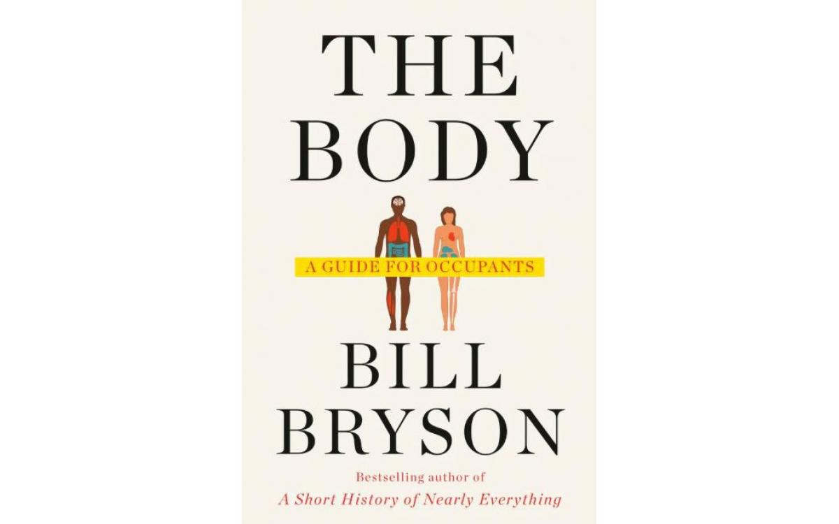 The Body - Bill Bryson [Tóm tắt]