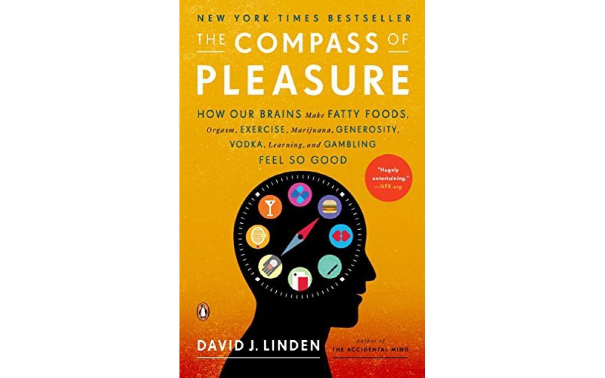 The Compass of Pleasure - David J. Linden [Tóm tắt]