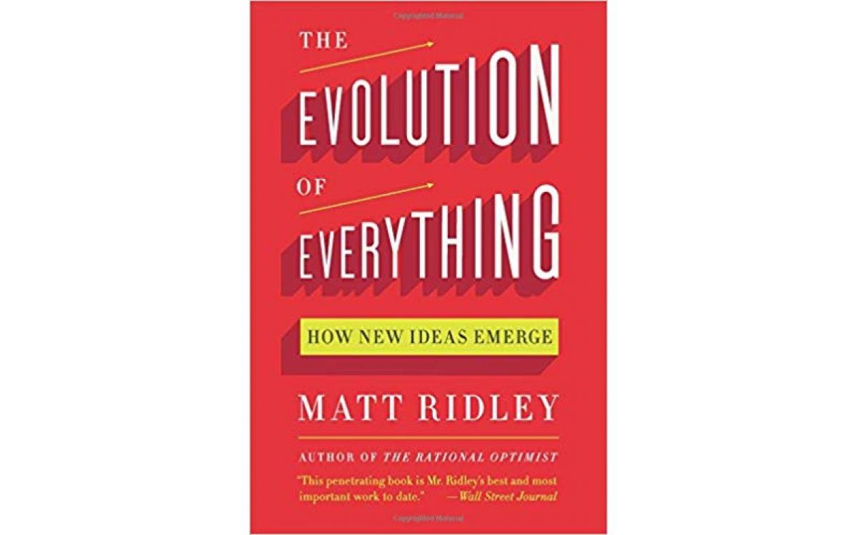 The Evolution of Everything - Matt Ridley [Tóm tắt]
