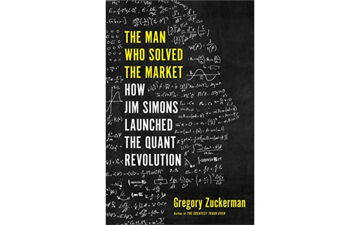The Man Who Solved the Market - Gregory Zuckerman [Tóm tắt]