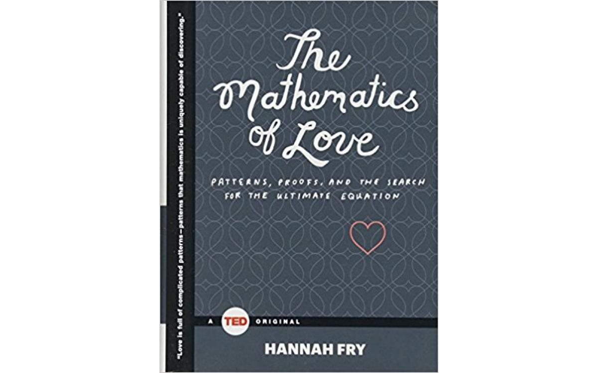 The Mathematics of Love - Hannah Fry [Tóm tắt]