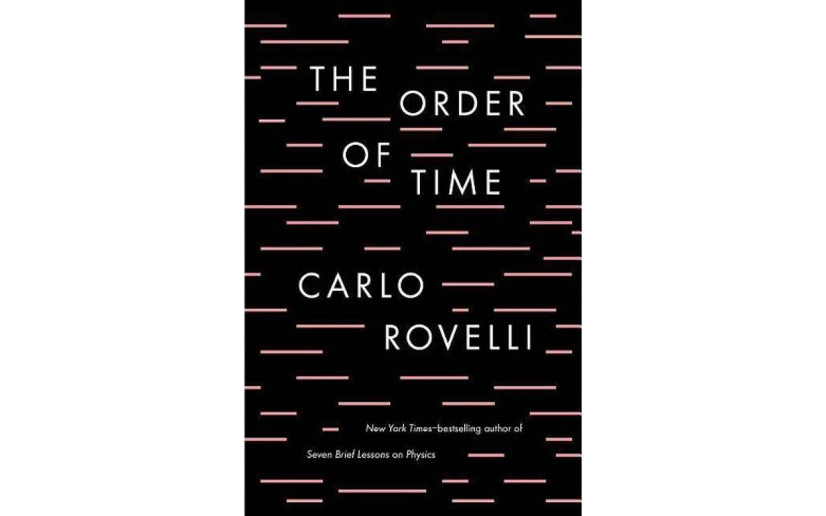 The Order of Time - Carlo Rovelli [Tóm tắt]