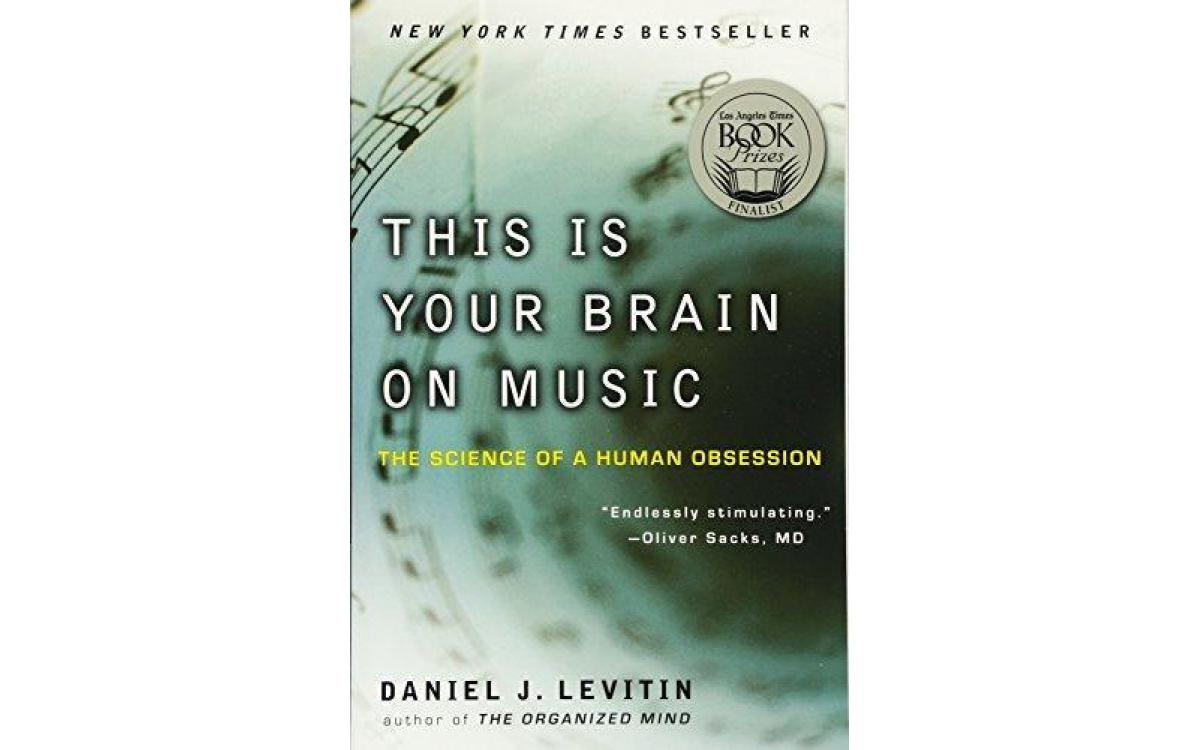 This Is Your Brain on Music - Daniel Levitin [Tóm tắt]