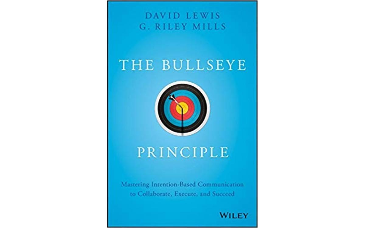 The Bullseye Principle - David Lewis & G. Riley Mills [Tóm Tắt]