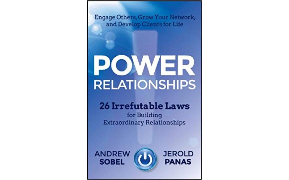 Power Relationships - Andrew Sobel & Jerold Panas [Tóm Tắt]