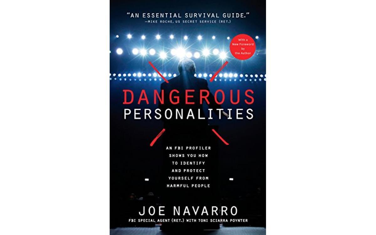 Dangerous Personalities - Joe Navarro [Tóm tắt]