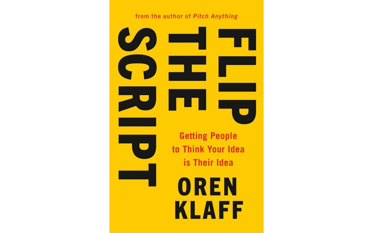 Flip The Script - Oren Klaff [Tóm tắt]