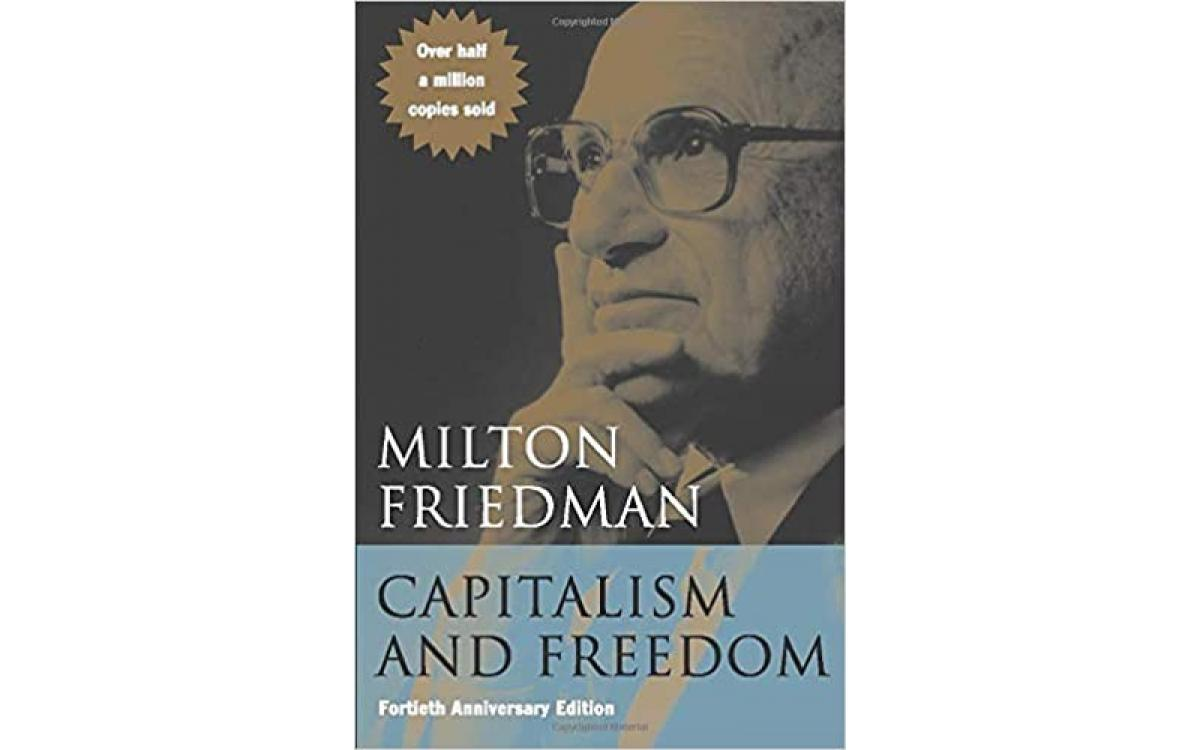 Capitalism and Freedom - Milton Friedman [Tóm tắt]
