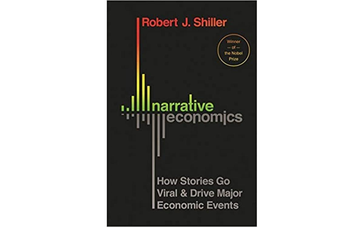 Narrative Economics - Robert J. Shiller [Tóm tắt]