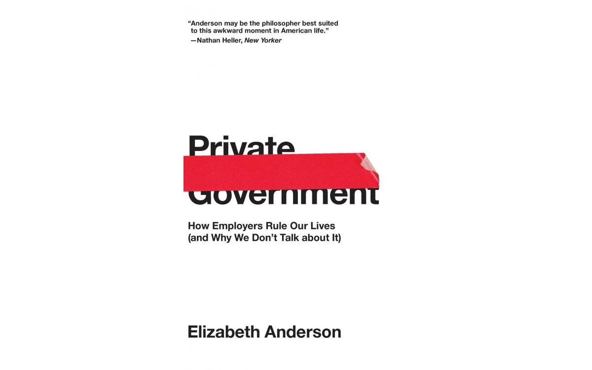 Private Government - Elizabeth Anderson [Tóm tắt]