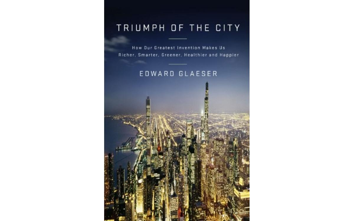 Triumph of the City - Edward Glaeser [Tóm tắt]