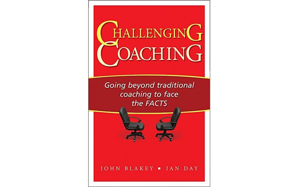 Challenging Coaching - John Blakey and Ian Day [Tóm tắt]