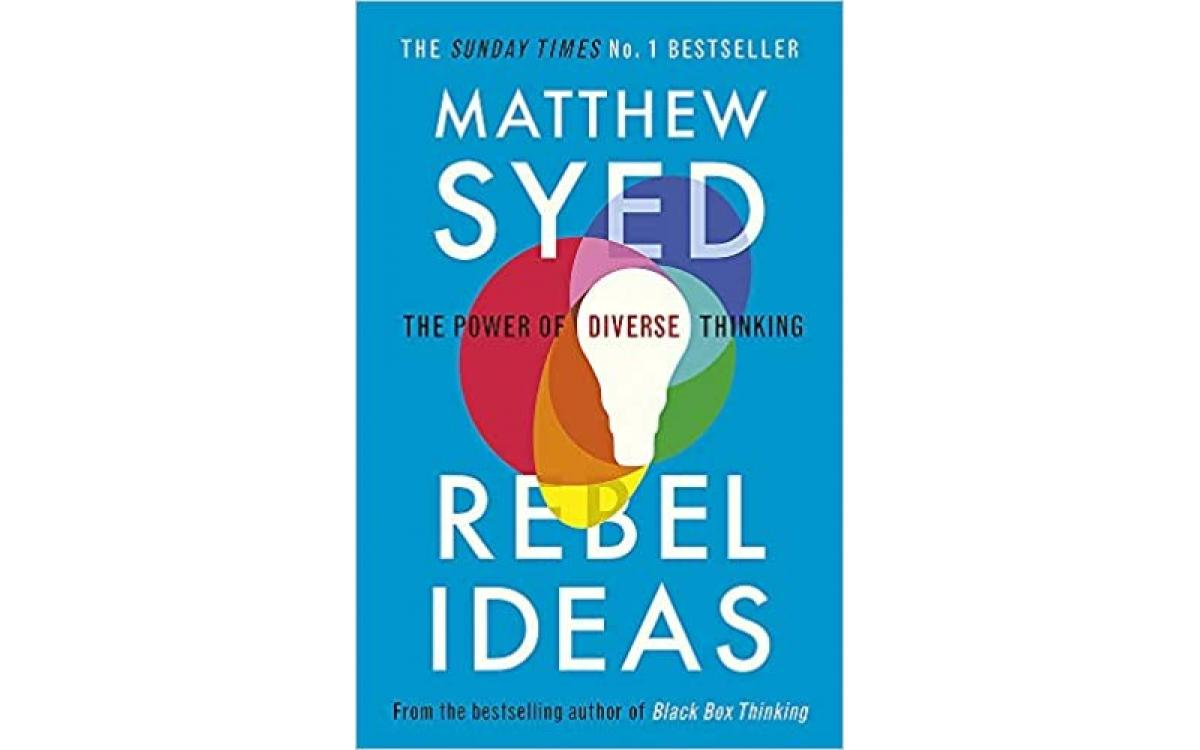 Rebel Ideas - Matthew Syed [Tóm tắt]