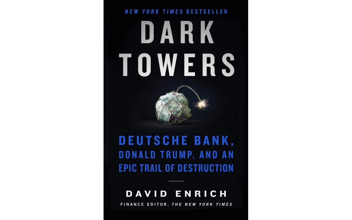 Dark Towers - David Enrich [Tóm tắt]