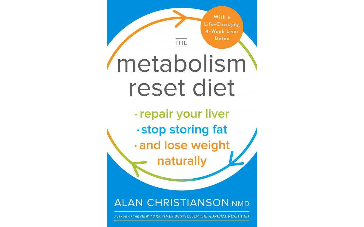 The Metabolism Reset Diet - Dr. Alan Christianson [Tóm tắt]