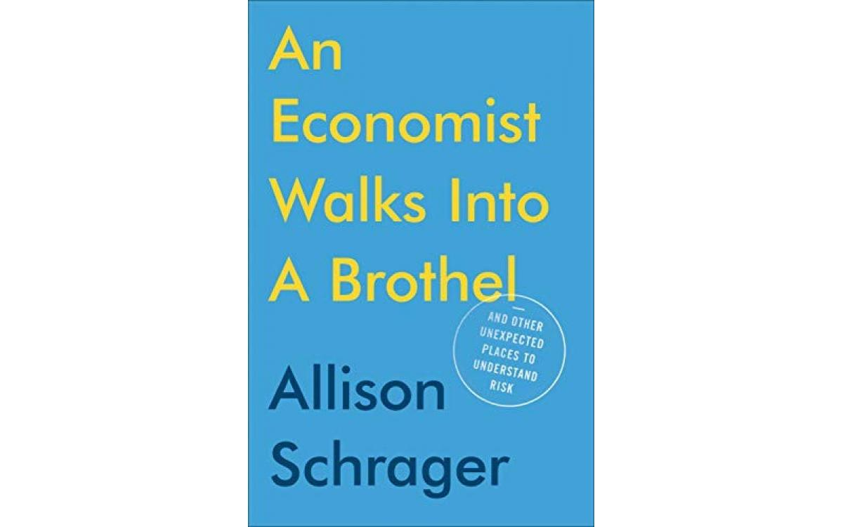 An Economist Walks into a Brothel - Allison Schrager [Tóm tắt]
