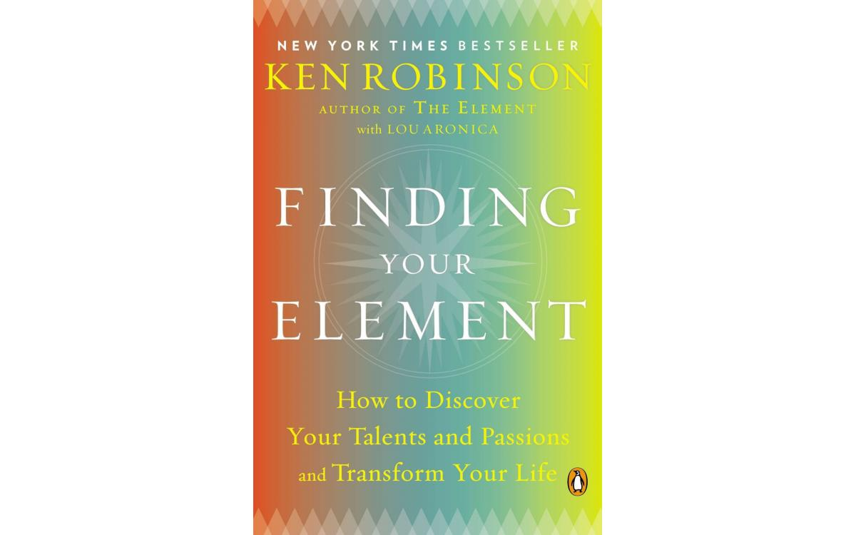 Finding Your Element - Ken Robinson [Tóm tắt]