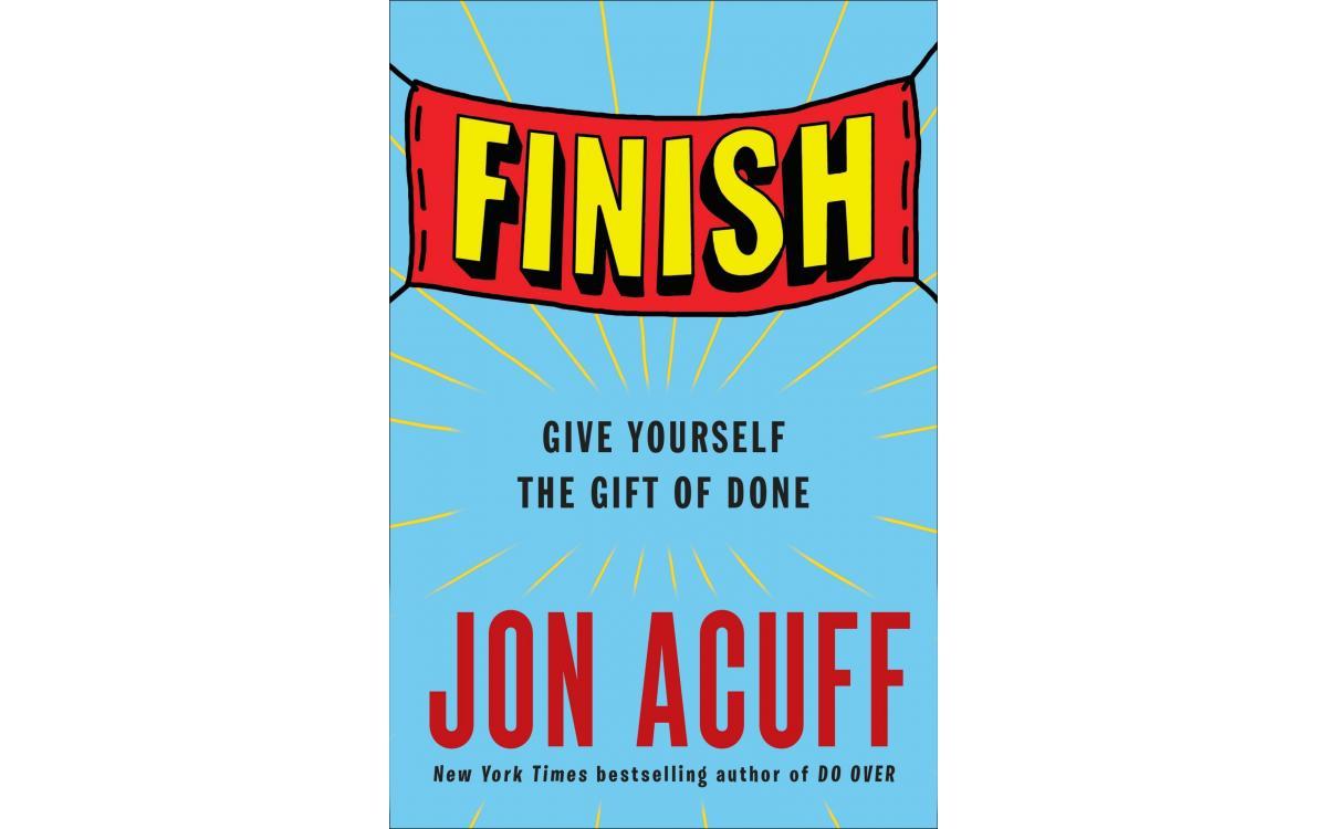 Finish - Jon Acuff [Tóm tắt]