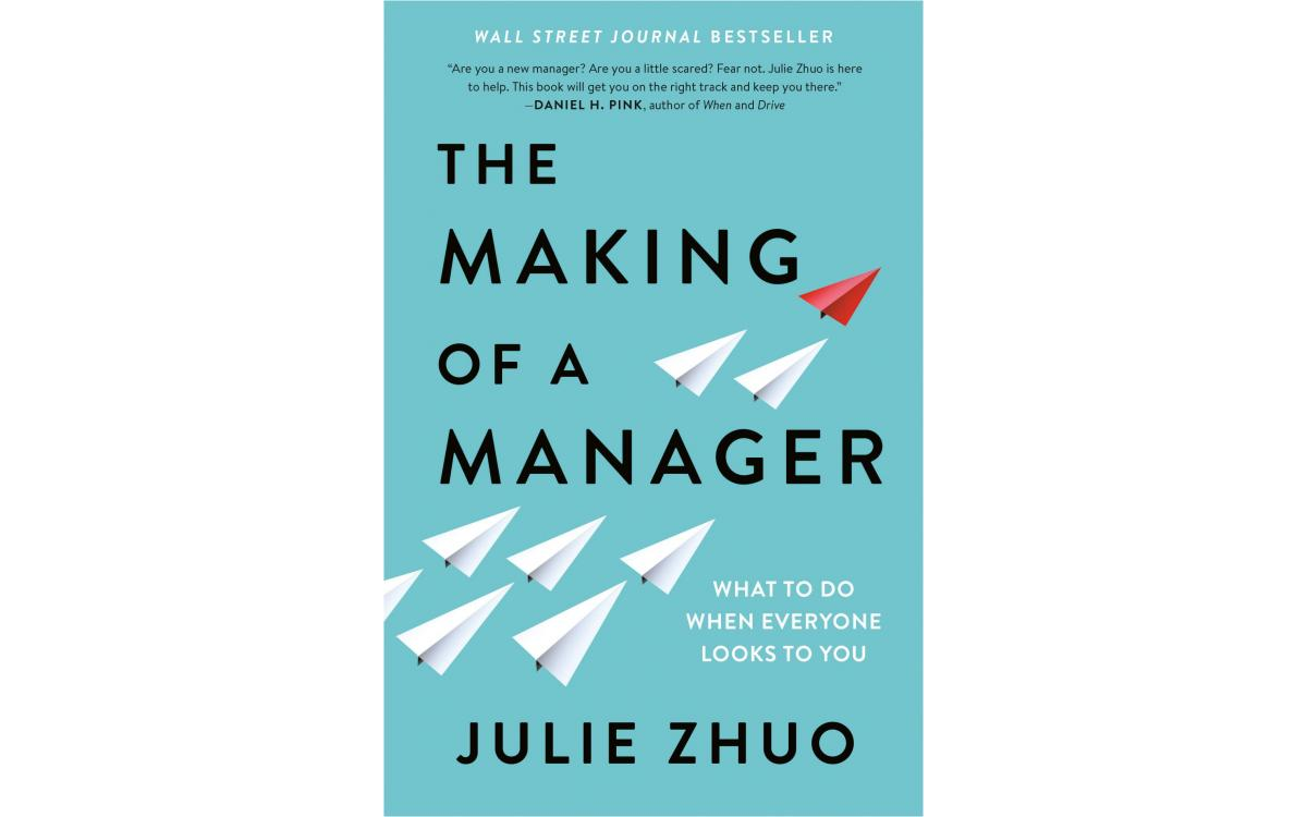 The Making of a Manager - Julie Zhuo [Tóm tắt]