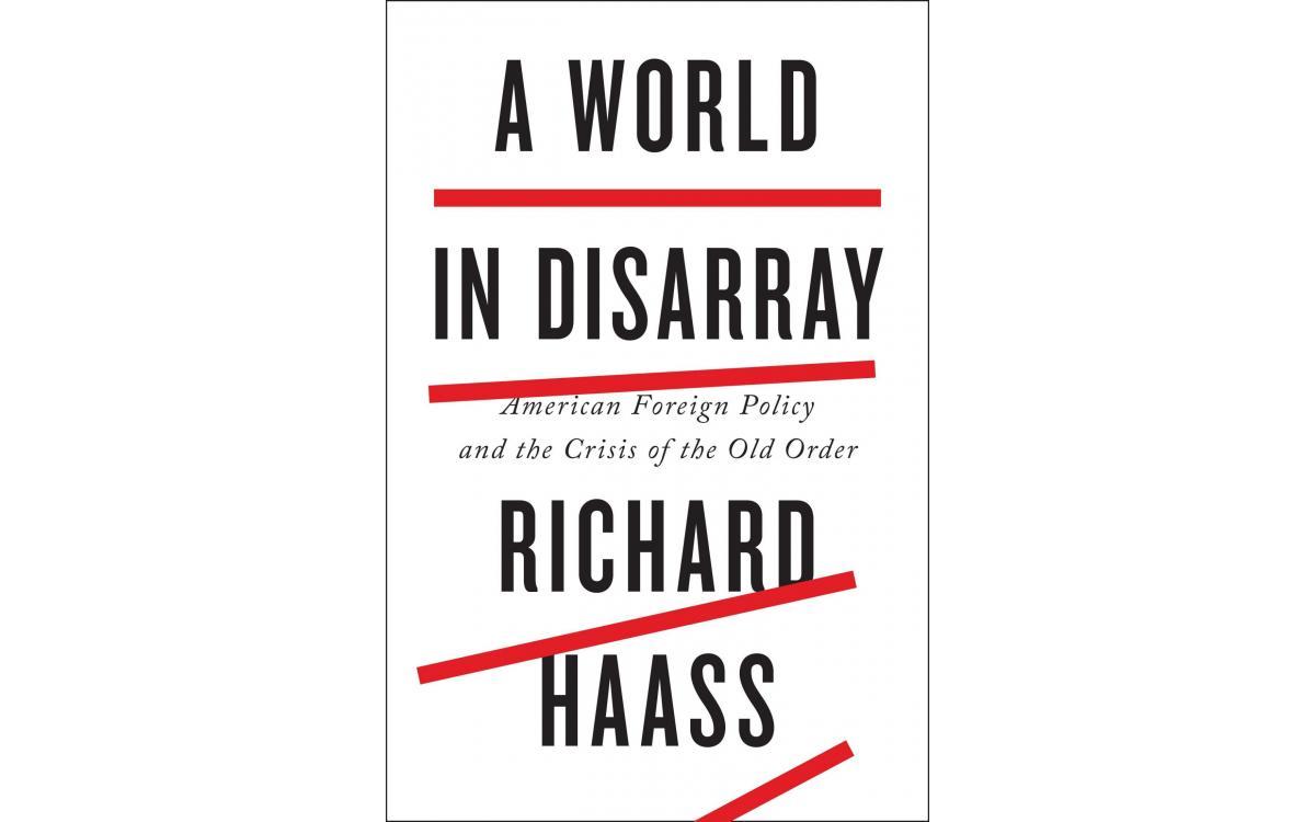 A World in Disarray - Richard Haass [Tóm tắt]