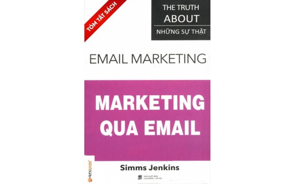 Những sự thật - Marketing qua email [Tóm tắt]
