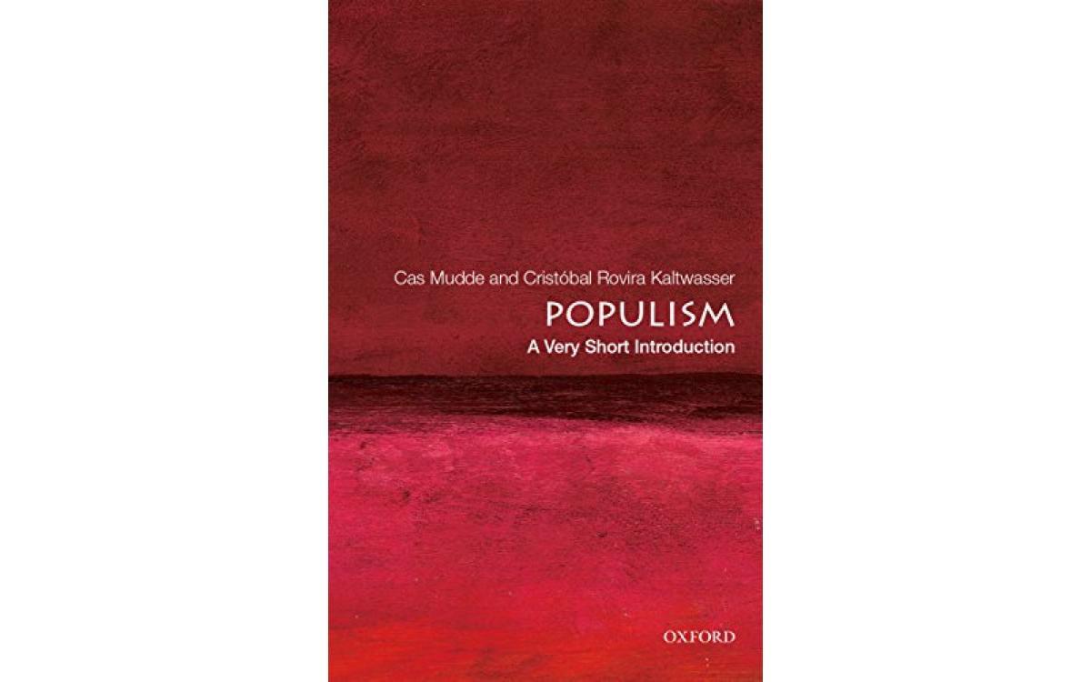 Populism - Cas Mudde and Cristóbal Rovira Kaltwasser [Tóm tắt]