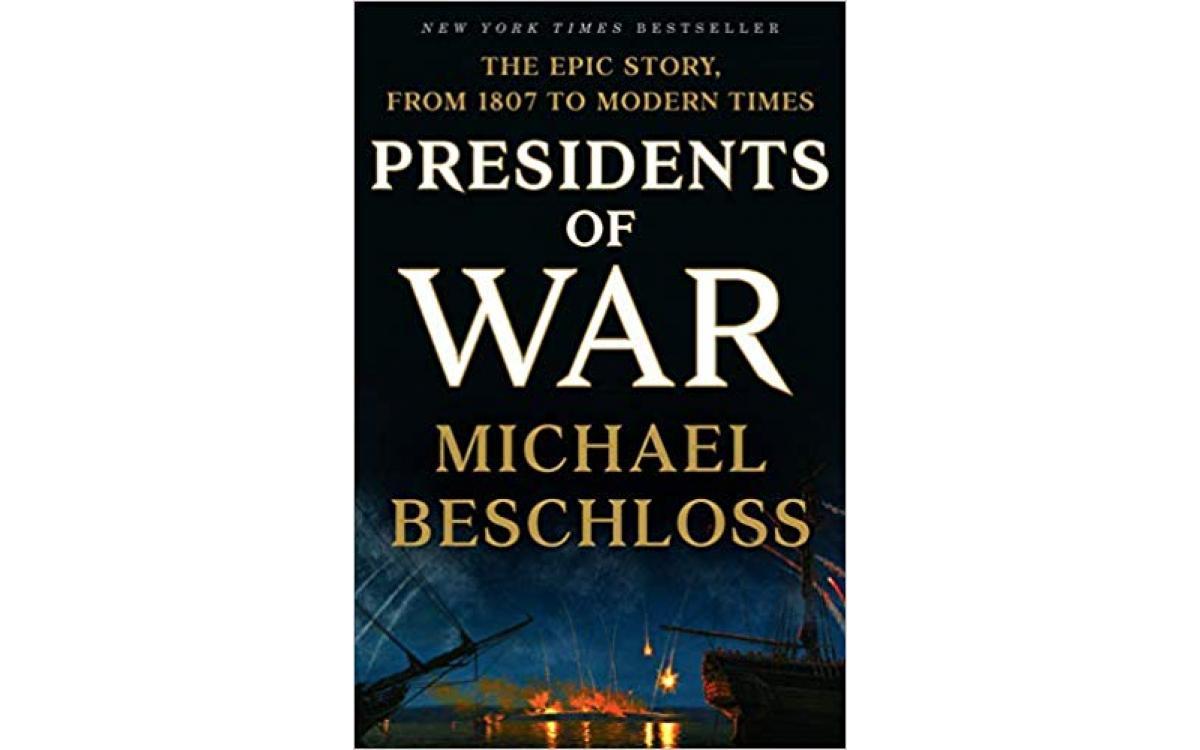 Presidents of War - Michael Beschloss [Tóm tắt]