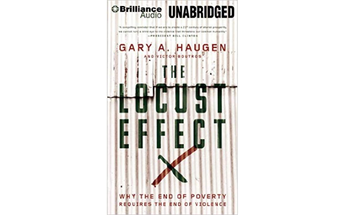 The Locust Effect - Gary A. Haugen and Victor Boutros