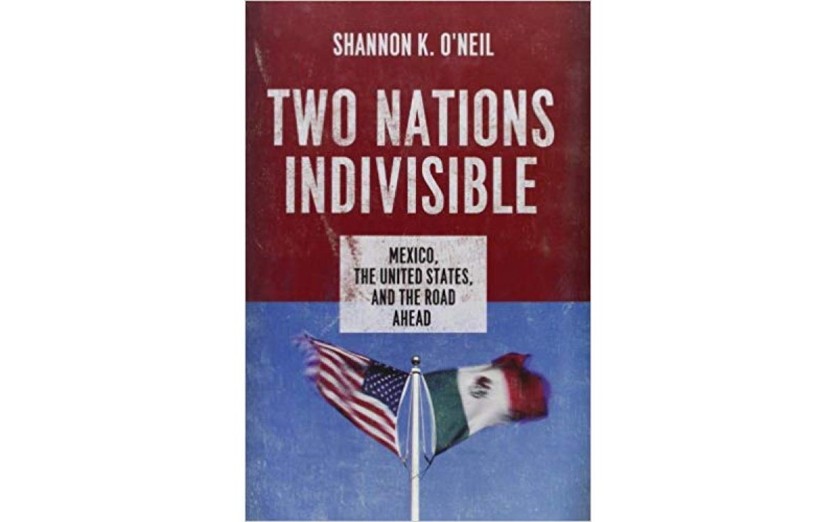 Two Nations Indivisible - Shannon K. O'Neil