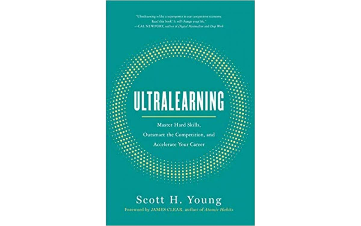 Ultralearning - Scott H. Young [Tóm tắt]