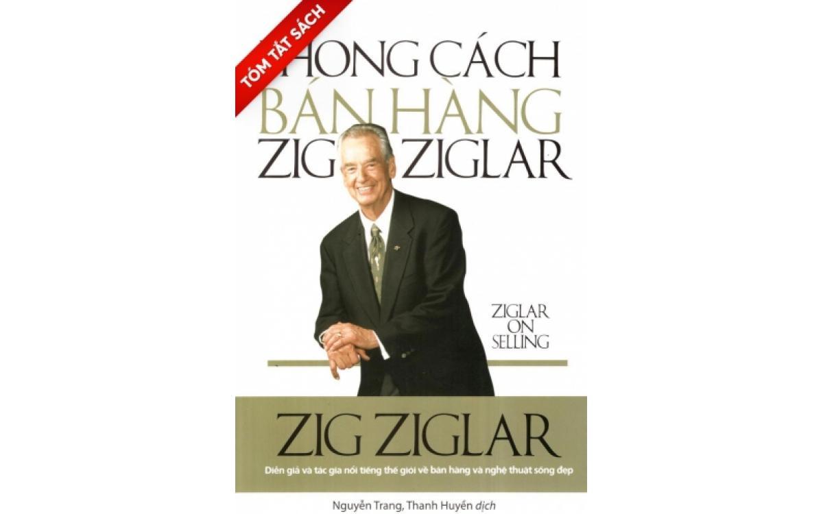 Phong cách bán hàng Zig Ziglar [Tóm tắt]