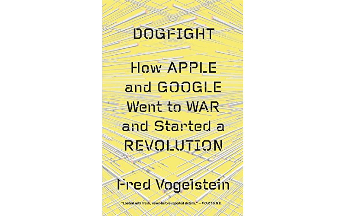 Dogfight - Fred Vogelstein [Tóm tắt]